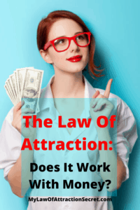 Can you attract money with the law of attraction?