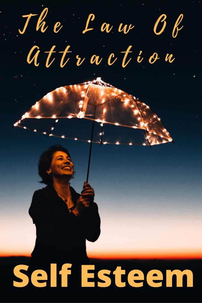 self esteem and the law of attraction
