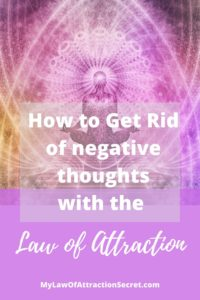 get rid of negative thoughts now