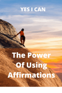 Say yesYou Can With Powerful Affirmations