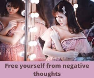 get rid of all your negative thoughts now