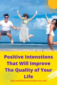 10 Positive intensions