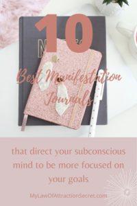 10 best manifestation journal
