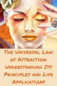 Understanding the universal law of attraction