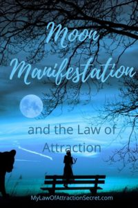 Moon manifestation and the LOA