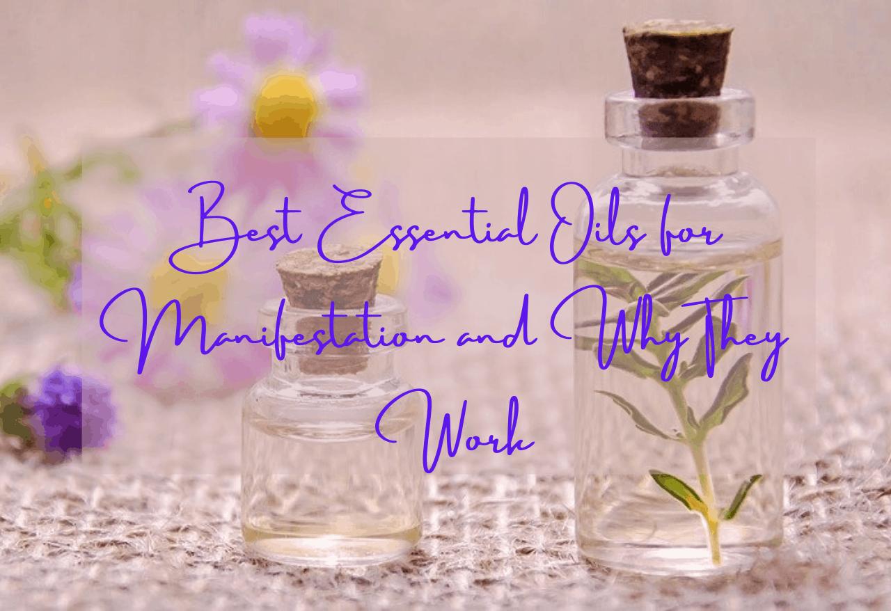essential oils for mainifestation