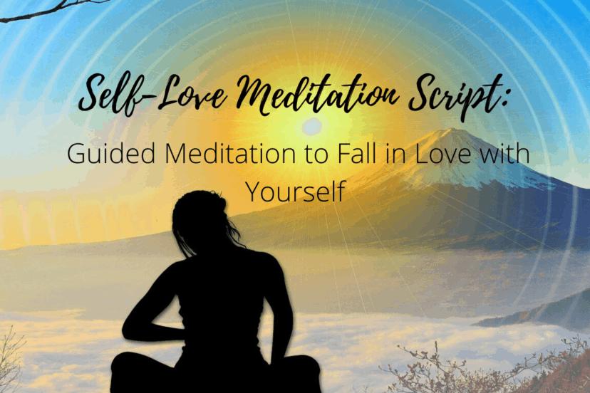 Self Love Meditation Script