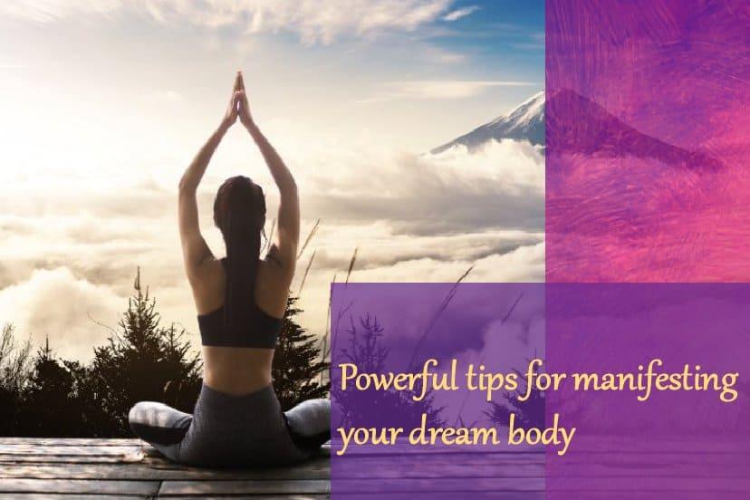Manifest Your Dream Body
