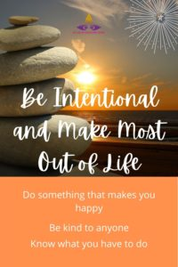 how to be intentional