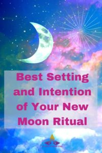 Your intention and setting for new moon ritual